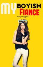 MY BOYISH FIANCE  by annyeonggirl77