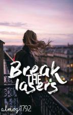Break the lasers //Hebrew by almog1792