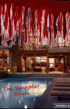 Slaughter House by JoshDavis413