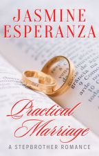 Practical Marriage by JasmineEsperanzaPHR
