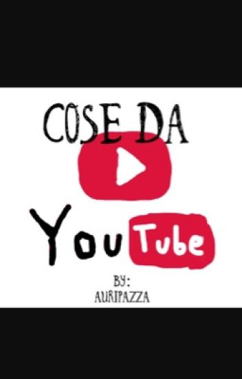 Cose da YOUTUBE