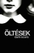 Öltések by Dark-Scars
