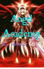 Angel Academy by YhanLet