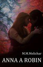 Anna a Robin by LucrezaBorga