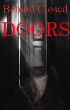 Behind closed doors by flyingwiththefairies