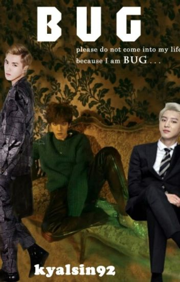 BUG(Chanbaek/Krisbaek-yaoi)