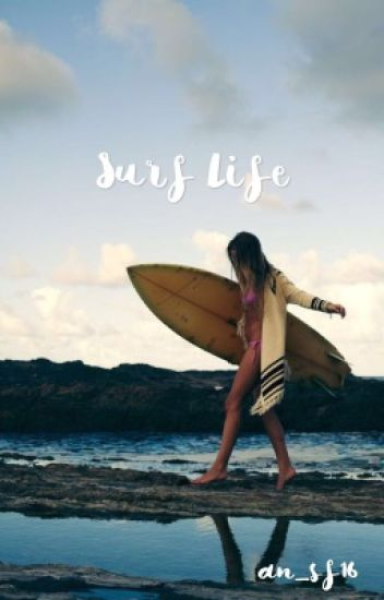 Surf Life♡ (Slow updates)