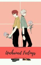 Unchained Feelings by SeenDearElla