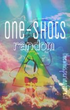 One-Shots {Random} by thewhisperingforest