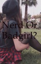 Nerd or Badgirl by AlinaLucy