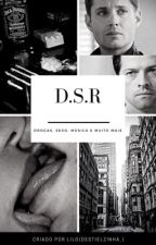 Drugs, Sex and Rock'n Roll•Destiel• by destielzinha_