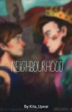 Neighbourhood by Kita_Upear