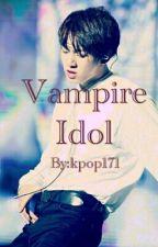 Vampire Idol by kpop171