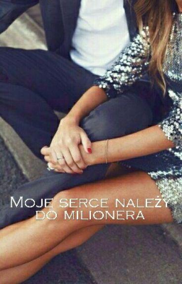 Moje serce należy do milionera ✔