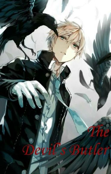 The Devil's Butler A Highschool DXD Fanfiction