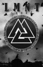LMNT Squad ۞ by LMNTsquad