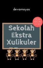 Sekolah Ekstra Xulikuler by devamoyas