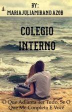 Colégio interno  by MariaJuliaMirandaZob