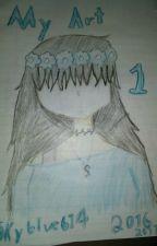 My Art by SkyBlue614