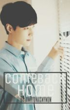 Come Back Home ×× Zhang Yixing by kimhyunaismymom
