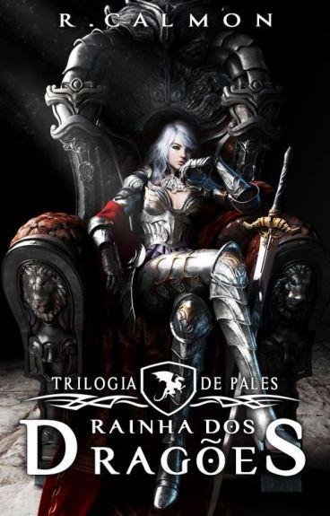 Rainha dos Dragões | Livro 2 by RicardoCalmon