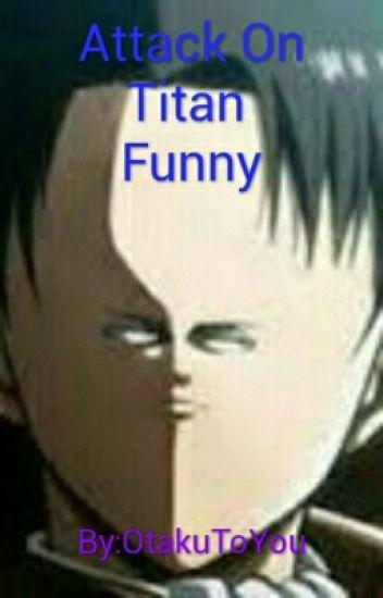 Attack On Titan Funny Human Funk Wattpad
