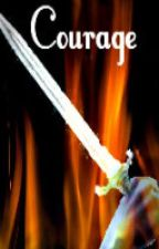 Courage (Previously Sparks) by Moonchild16