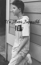 Un Amore Impossibile 2(Jacob Sartorius) by jacobsgirlfriends