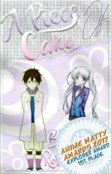A piece of cake (Ryu x Oc)(Akagami No Shirayukihime)