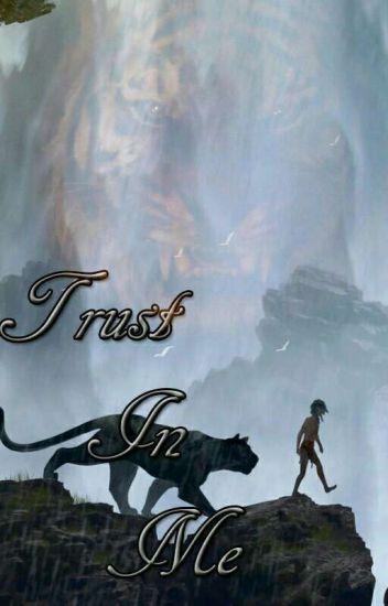 Trust In Me (2016) Bagheera x reader *completed*