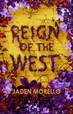 Reign of the West🌪 by jadenmorello