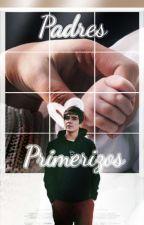PADRES PRIMERIZOS-||JOS & TU|| SEGUNDA TEMPORADA DE ACOSADOR by FernandaColin01