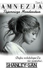 Amnezja | Tajemnicze Morderstwa 2 by Shanley-san