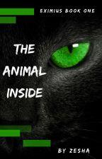 The Animal Inside by xXInMyOwnWorldXx