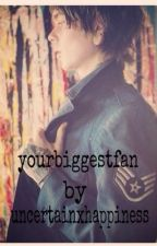 YourBiggestFan (A Christofer Drew Fanfic) by uncertainxhappiness