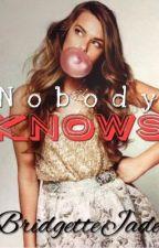 Nobody Knows (Niall Horan) by BridgetteJade