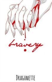 bravery by Dragonette_Zombie
