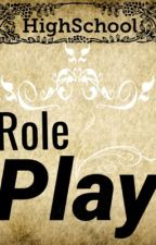 High School RolePlay by RolePlayBooks