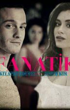 Fanatik  by 2002ilkim