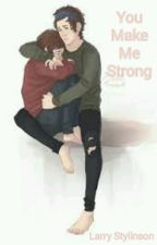 You Make Me Strong ( Ls ) by AzHarry-Louis