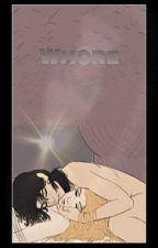 Whore  by KenmasNipple