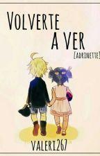 Volverte A Ver [Adrinette]•[editando] by Valeri267