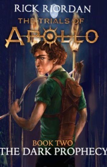The Trials of Apollo: The Dark Prophecy - rigo - Wattpad