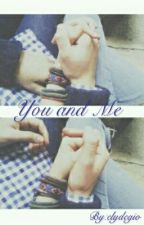 You and Me by elydegio