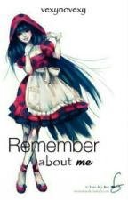 Remember about me II Historia jakiej nie znasz by BastetLady