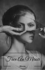 Face Au Miroir by MDurnez