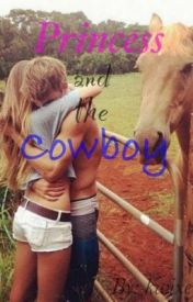 Princess and the Cowboy by BlondeAndReckless22