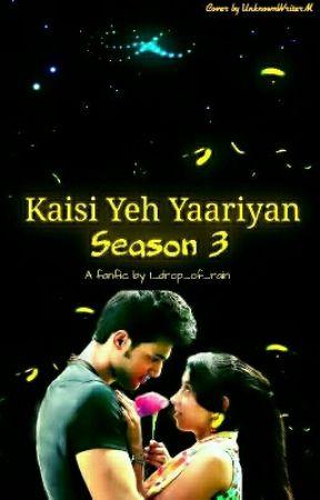 Kaisi yeh Yaariyan Season 3 by 1_drop_of_rain