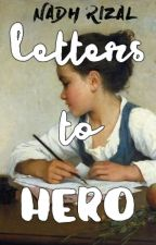 LETTERS TO HERO by nadhrizal