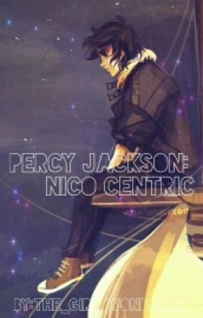 Percy Jackson: Nico Centric  by the_girl_wonder_xo